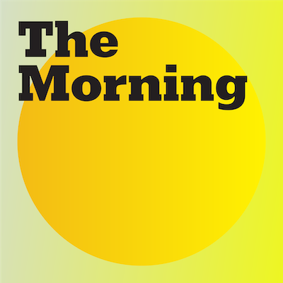 The New York Times The Morning